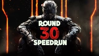 ROUND 30 SPEEDRUN ON EVERY BLACK OPS 3 ZOMBIES MAP!