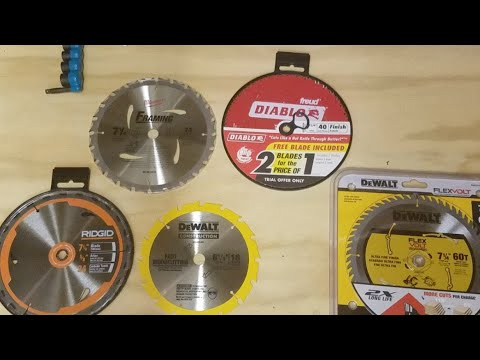 Circular Saw Blades ..Which One Is The Best ?