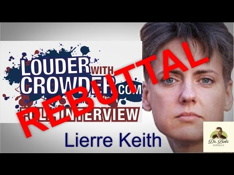 REBUTTAL to Lierre Keith Interview on 'Louder with Crowder' Denouncing Veganism