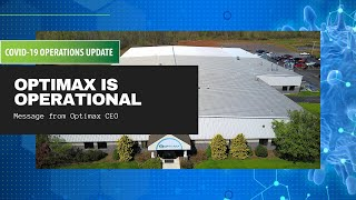 Optimax COVID-19 Update 3/25/20 - Optimax is Operational - Health & Safety #1 Priority
