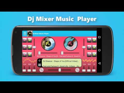 Dj Mixer Music Player Android App For Free