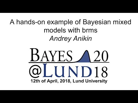 A hands-on example of Bayesian mixed models with brms, Andrey Anikin - Bayes@Lund 2018
