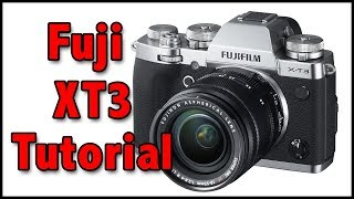 Fuji Xt3 Full Tutorial Training Video