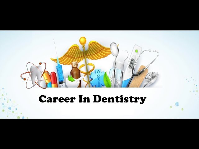 Career In Dentistry