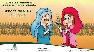 """Rute"" - Aula Escola Dominical Departamento Infantil"