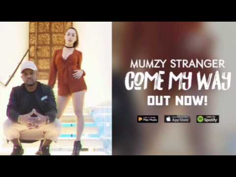 MUMZY STRANGER - COME MY WAY (TEASER 1)