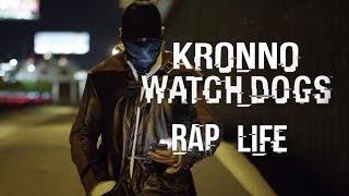 Watchdogs RAP - Kronno  (VIDA REAL) [RAP LIFE ] (Videoclip oficial)