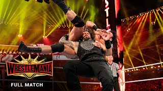 FULL MATCH - Roman Reigns vs. Drew McIntyre: WrestleMania 35