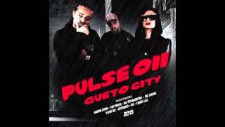 Pulse 011 (Feat. Pocahontas) - 07. No Recalque Não - Gueto City (2015)