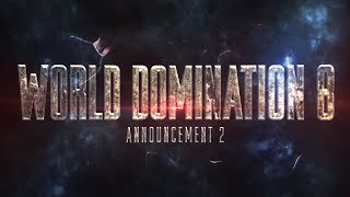 KOTD Presents World Domination 8 Match Up Announcements 3 & 4 | #WD8