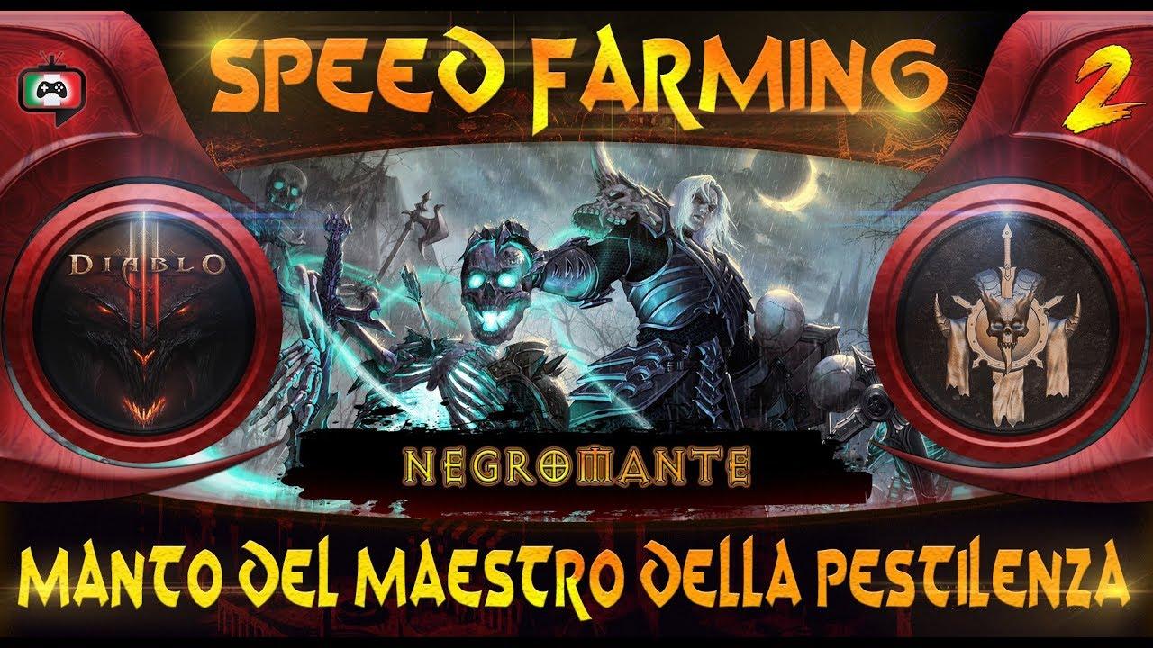 Diablo 3: Speed Farming - Negromante - Manto del Maestro ...