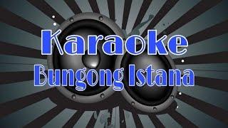 Download Mp3 Karaoke Bungong Istana | Aceh |