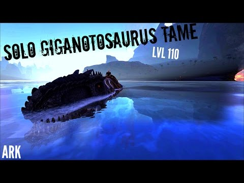 Level 110 Giganotosaurus SOLO TAME - Kill Spree (E10) - ARK: Survival Evolved