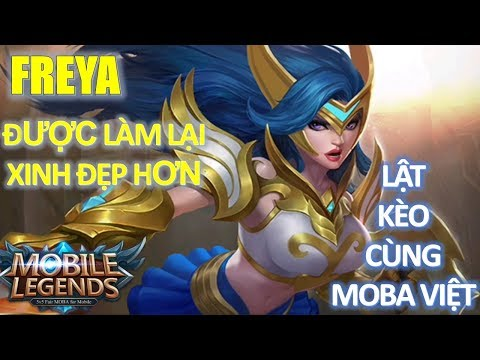 Freya được làm lại xinh đẹp hơn - Lật kèo 4vs5 cùng Moba Việt - MVP 4vs5 Freya Mobile Legends