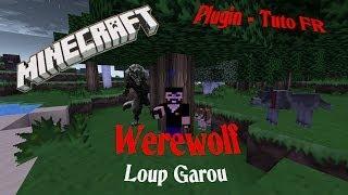 Tuto Minecraft Plugin Werewolf (Loup Garou) / Bukkit 1.6.2/1.6.4