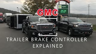 GMC Trailer Brake Controller Explained