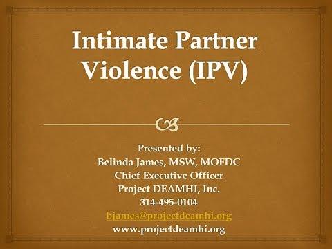 Intimate Partner Violence Part 1  Understanding Factors that impact Survivors 20131112 130037 198
