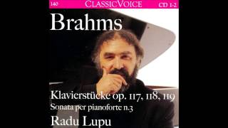 J. Brahms 2 Rhapsodies for Piano Op.79, Radu Lupu