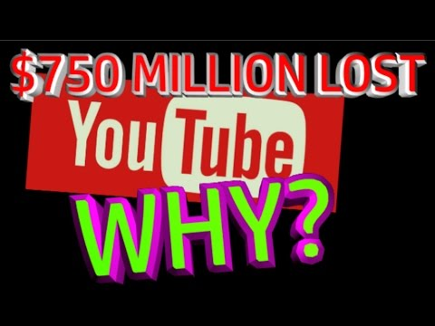 Youtubes $750 MILLION ad boycott... what caused it?