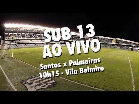 AO VIVO | Santos x Palmeiras | Paulistão Sub-13 (20/11/16)