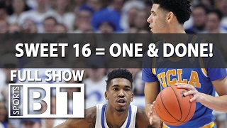 Sports BIT | Sweet 16 = One & Done! thumbnail