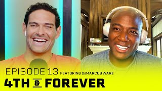 DeMarcus Ware | Ep. 13 | Dallas Cowboys, 2016 Super Bowl, Retirement | 4th & FOREVER