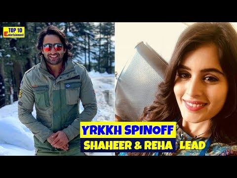 Yeh Rishta Kya Kehlata Hai spinoff :Shaheer Sheikh and Rhea sharma to play the leads?