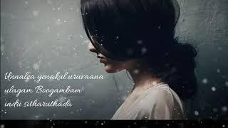 Sad song 🖤💔Kadhalum oru ayuthamai 🖤  ram movie WhatsApp status love rhythms. 🖤💔💞