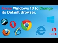 Force Windows 10 to Change its Default Browser!