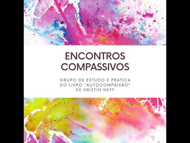 Encontro Compassivo - 10/05/2021