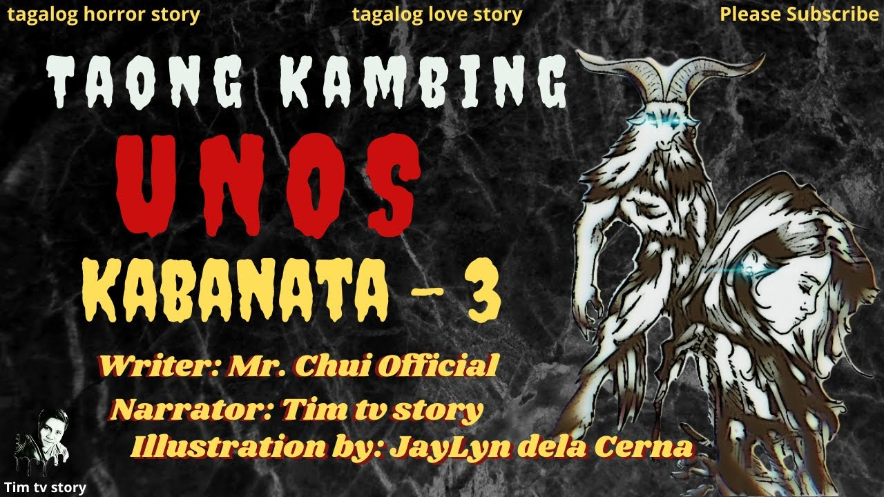 Kabanata - 3 | Taong Kambing ( UNOS ) | Tagalog Horror Story | Tagalog Love Story #Timtvstory