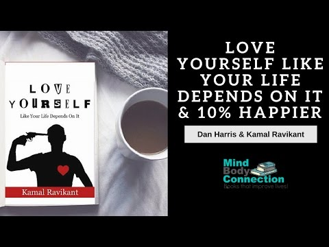 Love Yourself Like Your Life Depends On It & 10% Happier: An Animated Book Summary