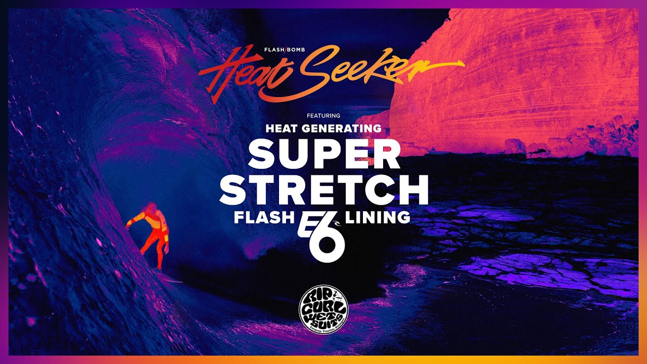 The Technology Behind The Flashbomb Heat Seeker E6 | Rip Curl Wetsuits