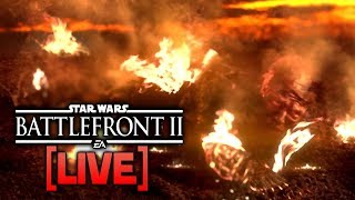 ⚡BATTLEFRONT 2 LIVE - Warmer Than On Mustafar Right Now...