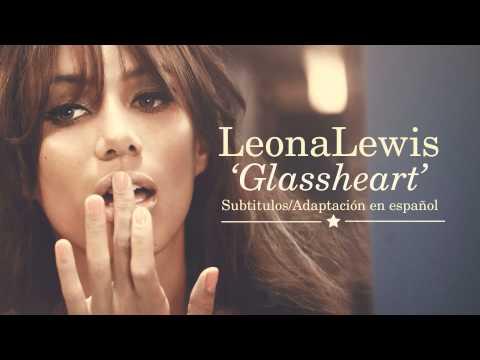 Leona Lewis - Glassheart (Subtitulos en Español)