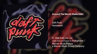 Daft Punk - Around The World (Radio Edit)