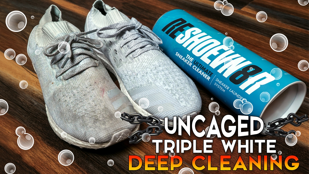 How to clean Adidas Triple White Uncaged Ultra Boost
