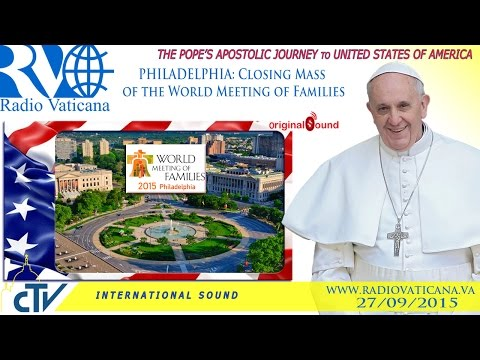 Pope Francis in the USA - Holy Mass concluding the World Meeting of Families