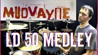 MUDVAYNE - LD50 Medley - Drum Cover