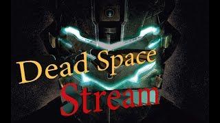 Ужасы космоса # Dead Space