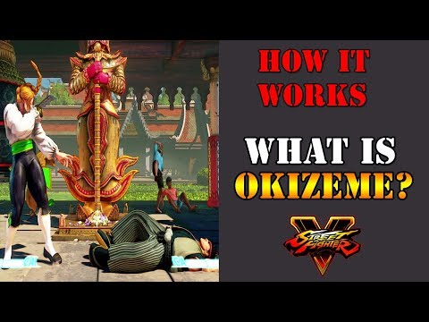 Street Fighter V - What exactly is Okizeme? How can it help you?