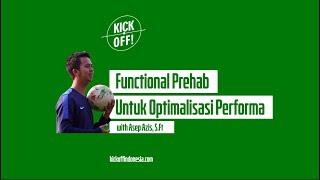 K! VLOG #11: Functional Prehab untuk Optimalisasi Performa - Asep Aziz, S.Ft