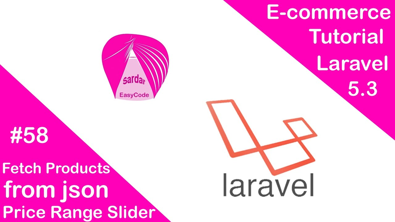 Fetch Products from json || Price Range Slider with Ajax || E-commerce in  Laravel 5 3 - Part 58