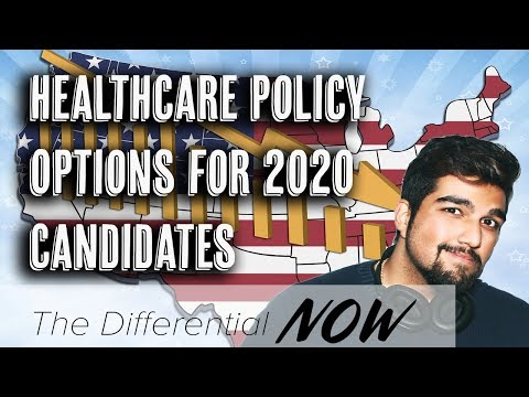 Top Healthcare Policy Options for 2020 Candidates | Differential NOW