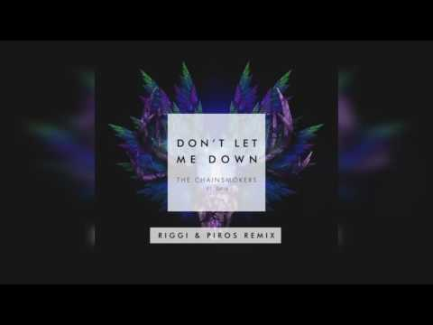 The Chainsmokers ft. Daya - Don't Let Me Down...