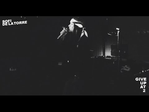 "Sofi de la Torre - ""Give Up At 2"" (Official Video)"