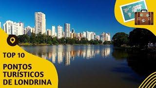 10 pontos turísticos mais visitados de Londrina
