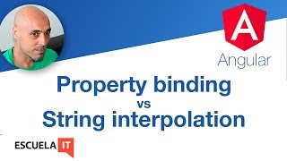 Property bindign vs String Interpolation: binding en Angular