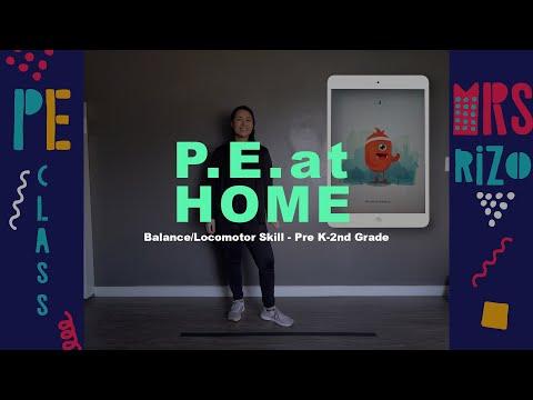 PE at Home Balance/Locomotor Skill Pre K-2nd Grade