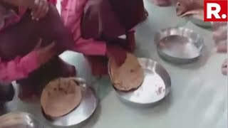 Shocking Mid Day Meal Apathy In Mirzapur Under Yogi Govt, Only Roti & Salt Served To Children